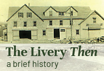 The Livery Then: a brief history
